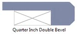 Quarter inch double bevel edge profile